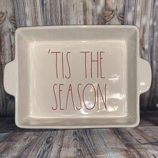 Rae Dunn Tis the Season baking dish