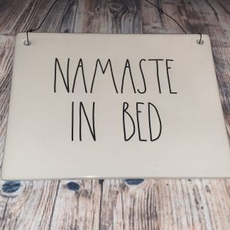 Rae Dunn Namaste in bed ceramic sign